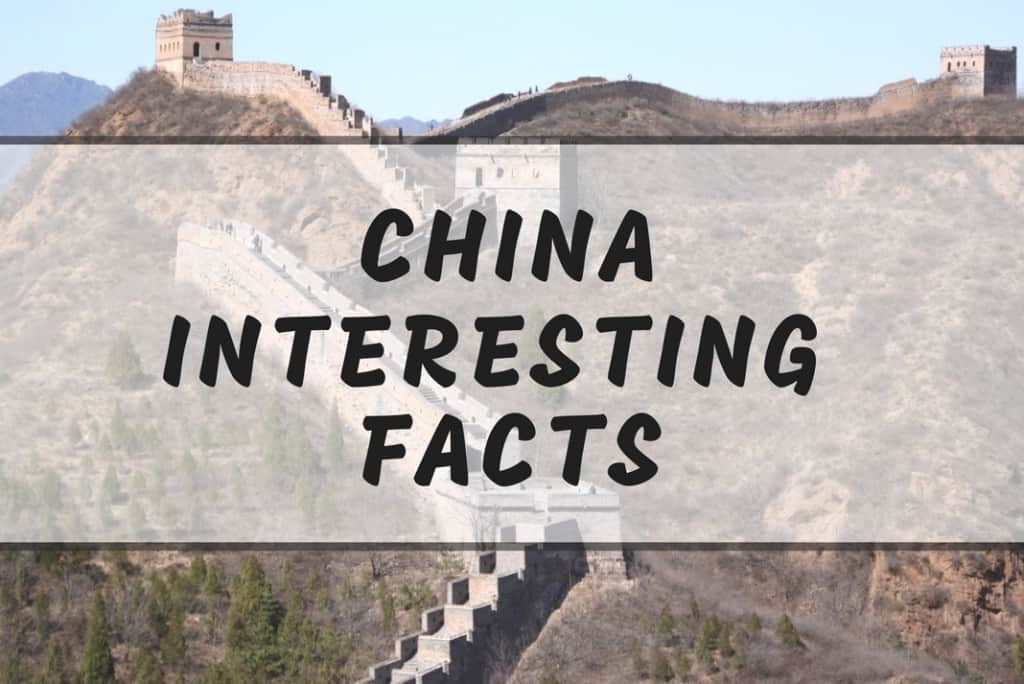 Interesting China Facts 20 Fun Facts You Didnt Know About