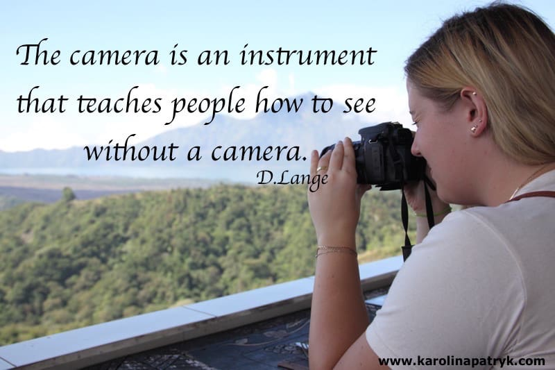 camera-is-an-instrument-that-teaches-people-how-to-see-without-a-camera