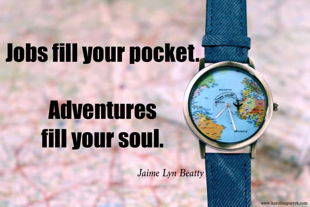 jobs-fill-your-pocket-adventures-fill-your-soul