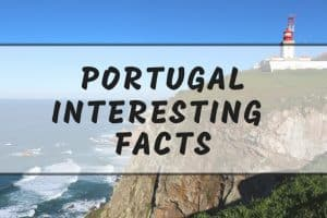 Interesting Portugal facts