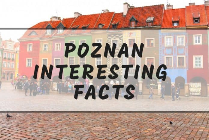 Interesting Poznan facts