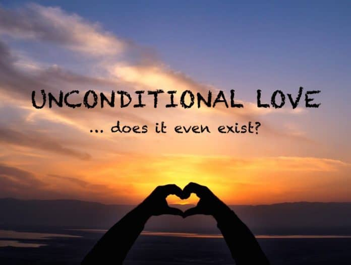 24d508d3643248 Unconditional Love - What is The True Meaning of The Perfect Love