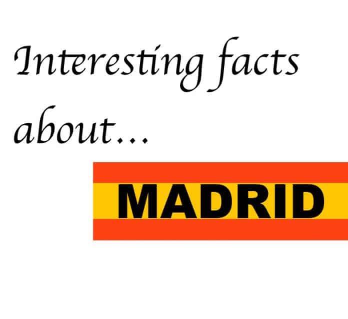 Madrid interesting facts