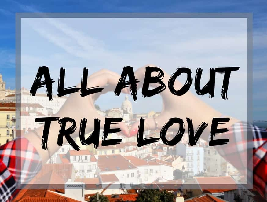 All about true love