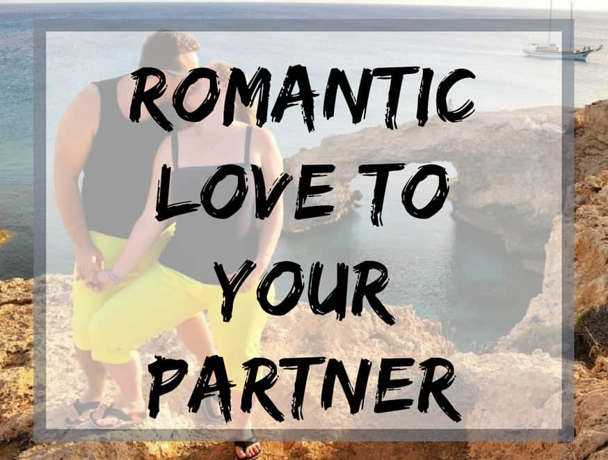 Romantic love to your partner