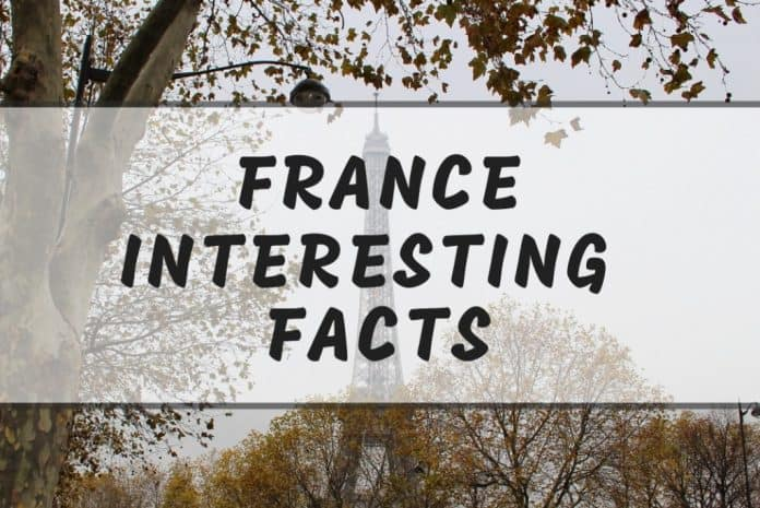France Interesting Facts