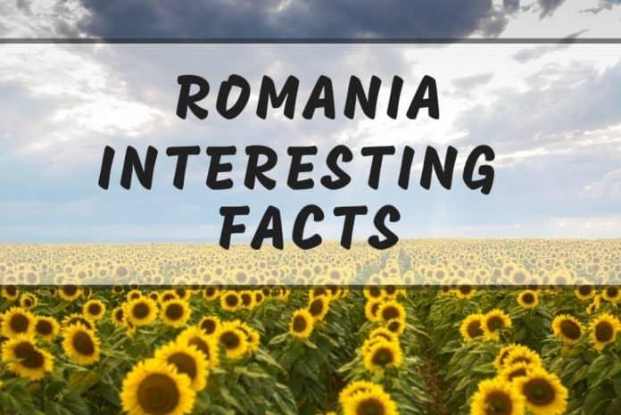 Intersting ROMANIA facts