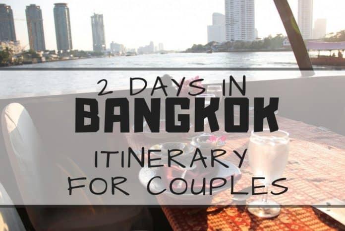 romantic 2 days in bangkok