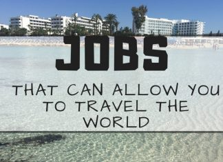 Jobs That Can Allow You To Travel The World