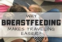 Why Am I Still A Nursing Mom? Reasons Why Breastfeeding Makes Traveling Easier.